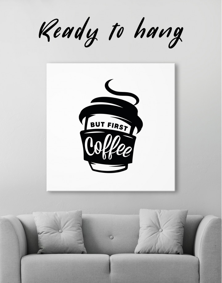 But First Coffee Canvas Wall Art