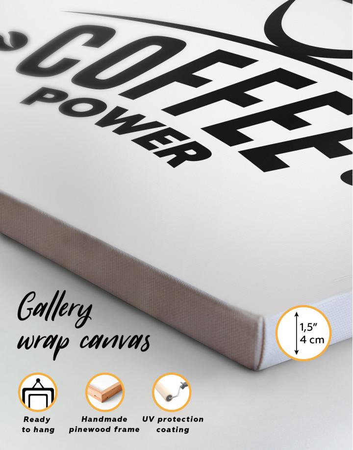 Coffee Power Canvas Wall Art - Image 3
