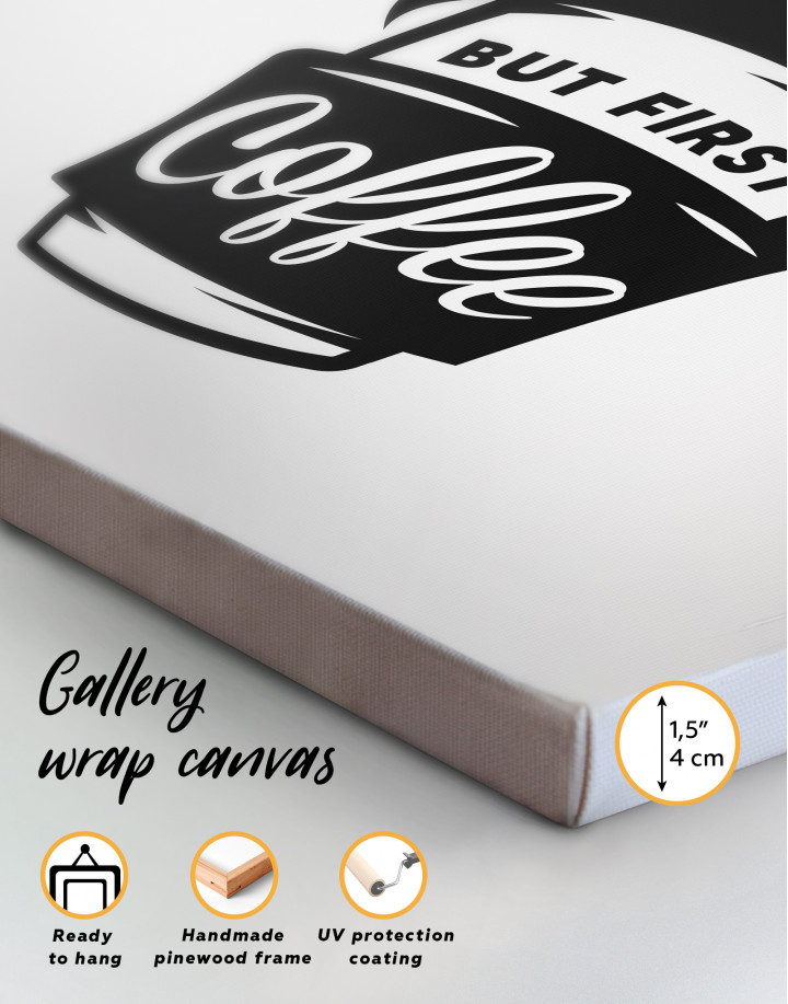 But First Coffee Canvas Wall Art - Image 1