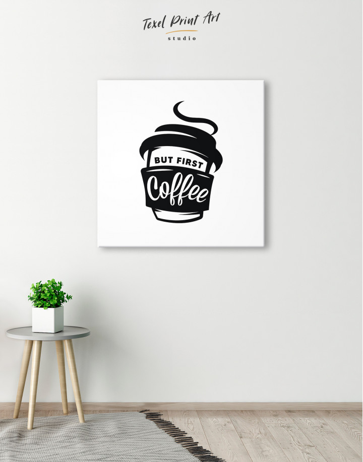 But First Coffee Canvas Wall Art - Image 2