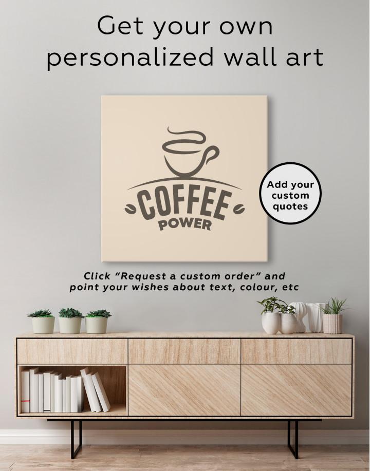 Coffee Power Canvas Wall Art - Image 1