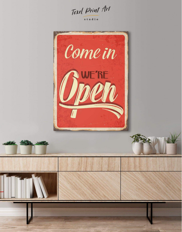Come In We Are Open Canvas Wall Art