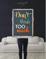 Don't Think Too Much Canvas Wall Art - Image 3