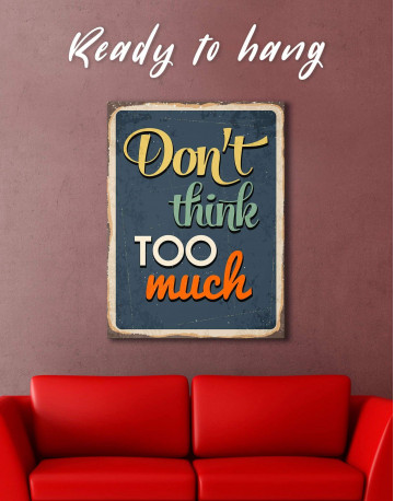 Don't Think Too Much Canvas Wall Art - image 1