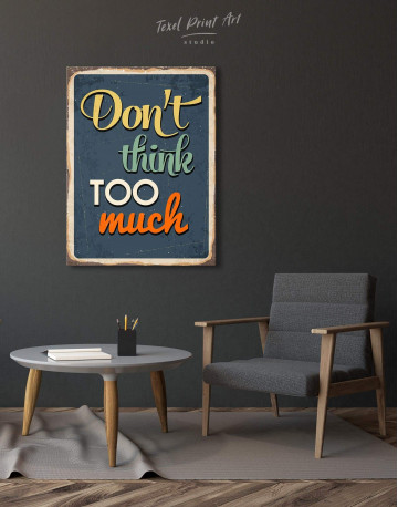 Don't Think Too Much Canvas Wall Art - image 4