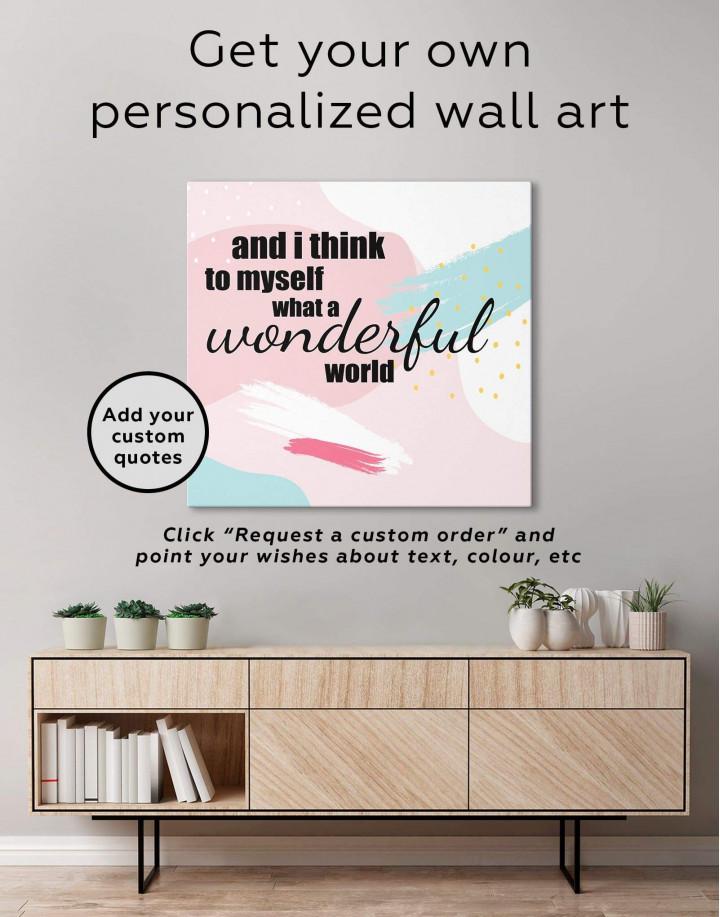 I Think To Myself What A Wonderful World Canvas Wall Art - Image 1