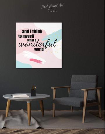 I Think To Myself What A Wonderful World Canvas Wall Art - image 2