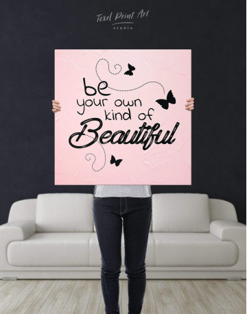 Be Your Own Kind of Beautiful Canvas Wall Art - image 2