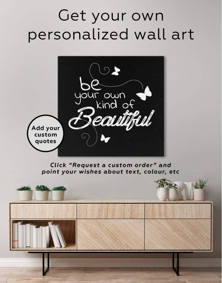 Be Your Own Kind of Beautiful Canvas Wall Art - Image 1