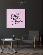 Though She Be Little But She Is Fierce Canvas Wall Art - Image 2