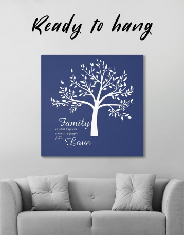Family Is What Happens When Two People Fall in Love Canvas Wall Art