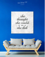 She Thought She Could So She Did Canvas Wall Art