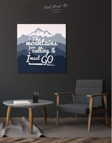 The Mountains Are Calling And I Must Go Canvas Wall Art - image 2