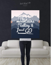 The Mountains Are Calling And I Must Go Canvas Wall Art - Image 3