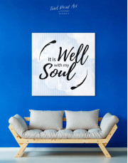 It Is Well With My Soul Canvas Wall Art