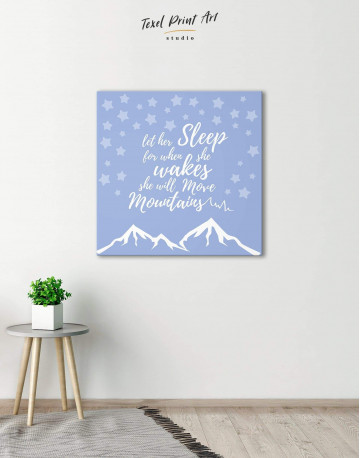 Let Her Sleep for When She Wakes She Will Move Mountains Canvas Wall Art