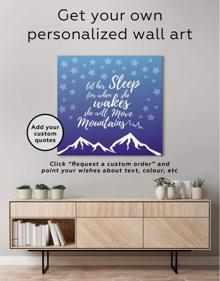Let Her Sleep for When She Wakes She Will Move Mountains Canvas Wall Art - Image 1