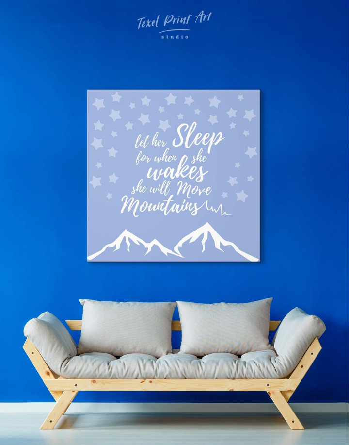 Let Her Sleep for When She Wakes She Will Move Mountains Canvas Wall Art - Image 2