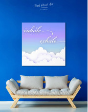 Inhale Exhale Canvas Wall Art