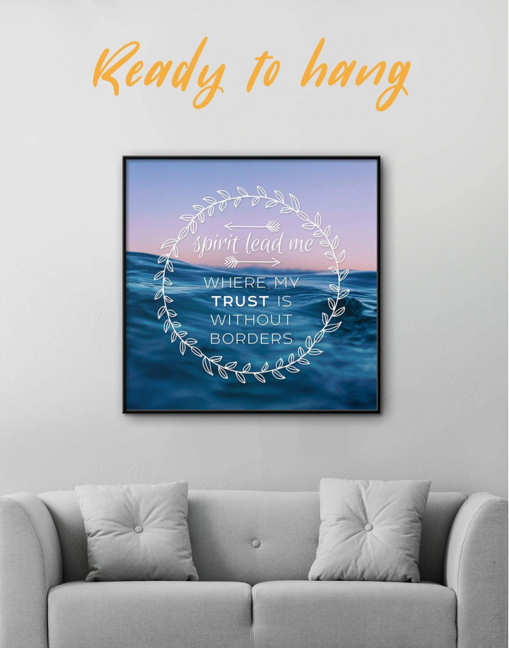 Framed Spirit Lead Me Where My Trust Is Without Borders Canvas Wall Art - Image 0