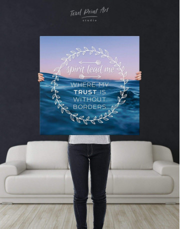 Spirit Lead Me Where My Trust Is Without Borders Canvas Wall Art - image 2