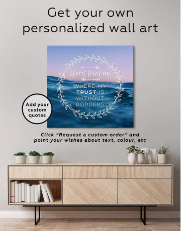 Spirit Lead Me Where My Trust Is Without Borders Canvas Wall Art - image 1