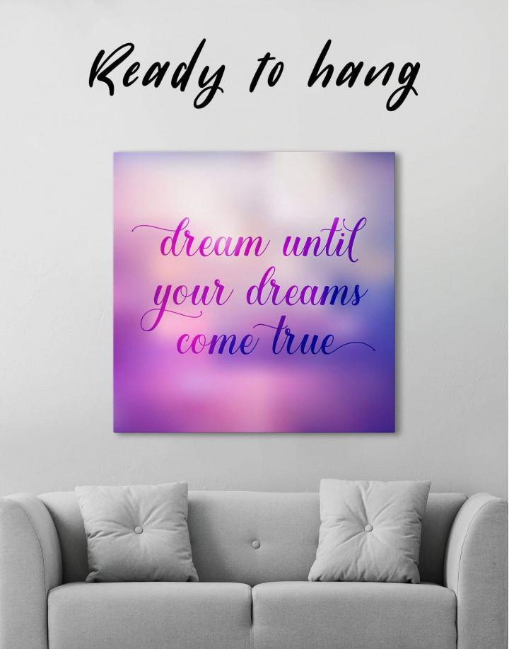 Dream Until Your Dreams Come True Canvas Wall Art - Image 3