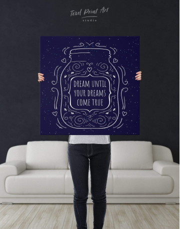 Abstract Dream Until Your Dreams Come True Canvas Wall Art - image 2