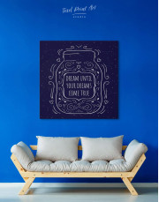 Abstract Dream Until Your Dreams Come True Canvas Wall Art - Image 3