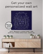 Abstract Dream Until Your Dreams Come True Canvas Wall Art - Image 1