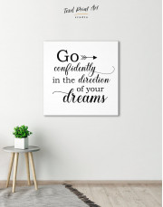 Go Confidently In The Direction Of Your Dreams Canvas Wall Art