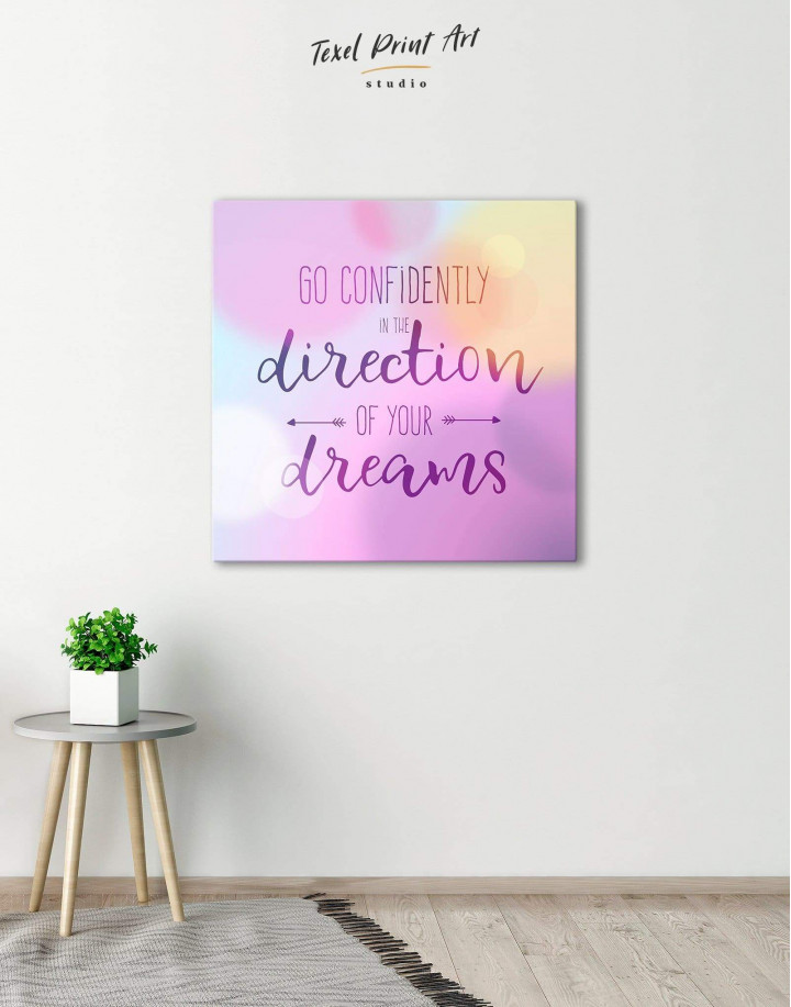 Pink Go Confidently In The Direction Of Your Dreams Canvas Wall Art - Image 0