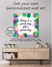 Today Is a Good Day For A Good Day Canvas Wall Art - Image 1