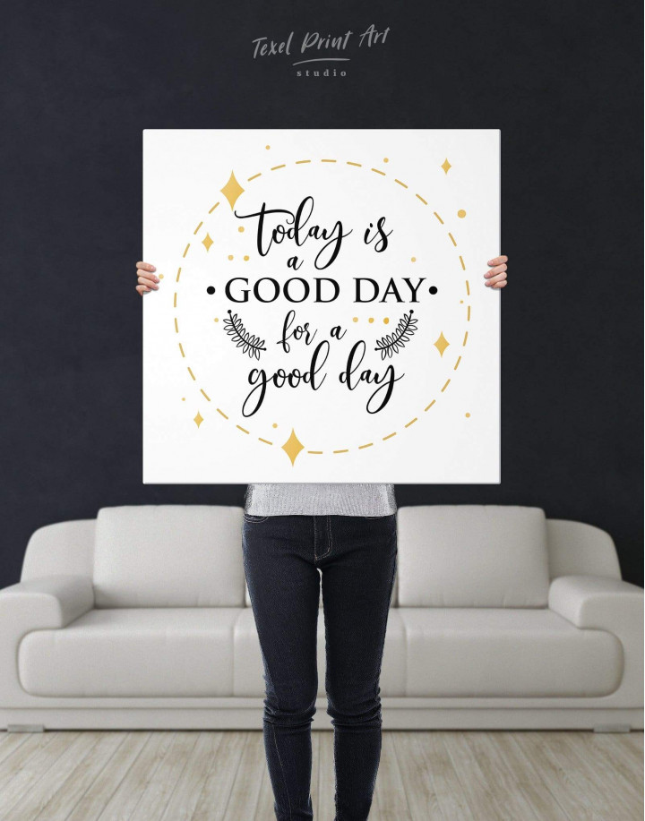 Today Is a Good Day Canvas Wall Art - Image 2