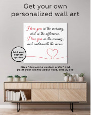 I Love You In the Morning and In the Afternoon Canvas Wall Art - Image 1