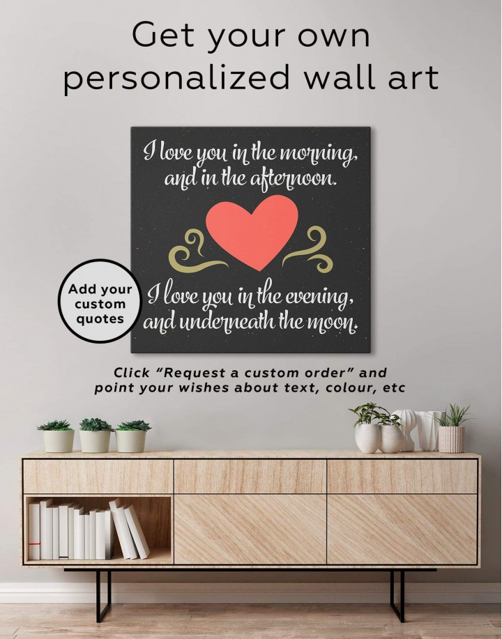 I Love You In the Morning and In the Afternoon with Heart Canvas Wall Art - Image 1