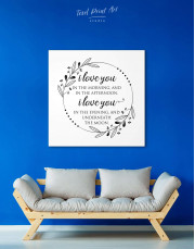 Simple I Love You In the Morning and In the Afternoon Canvas Wall Art - Image 1