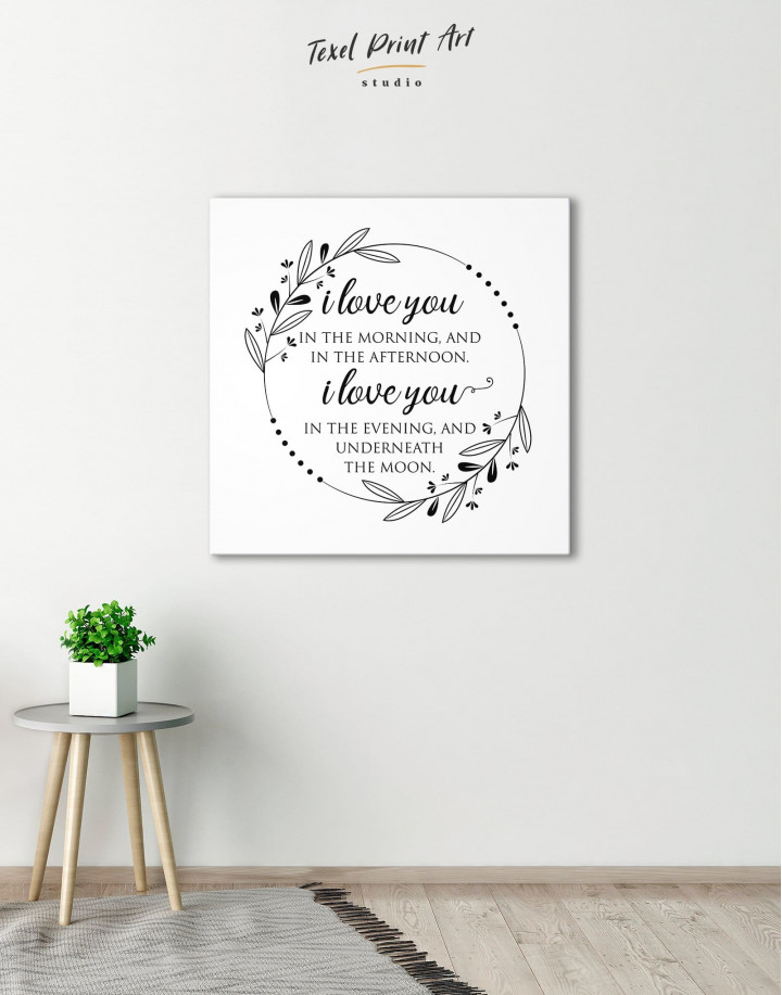 Simple I Love You In the Morning and In the Afternoon Canvas Wall Art