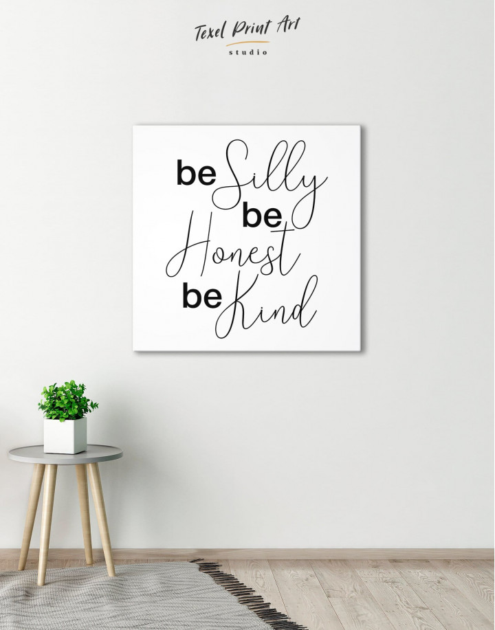 Be Silly Be Honest Be Kind Canvas Wall Art - Image 0