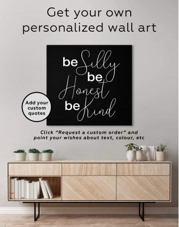 Be Silly Be Honest Be Kind Canvas Wall Art - image 1