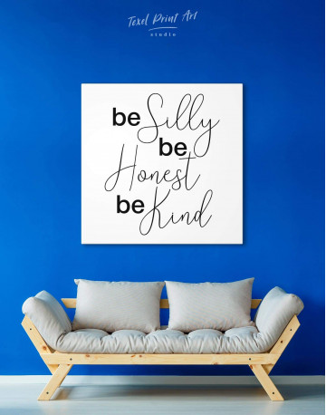 Be Silly Be Honest Be Kind Canvas Wall Art - image 3