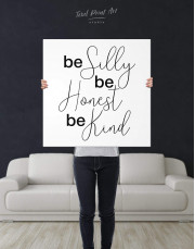 Be Silly Be Honest Be Kind Canvas Wall Art - Image 2