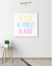 Simple Be Silly Be Honest Be Kind Canvas Wall Art