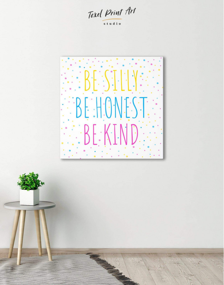Simple Be Silly Be Honest Be Kind Canvas Wall Art - Image 0