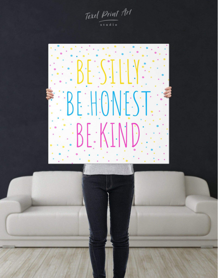 Simple Be Silly Be Honest Be Kind Canvas Wall Art - Image 2