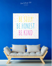 Simple Be Silly Be Honest Be Kind Canvas Wall Art - Image 3