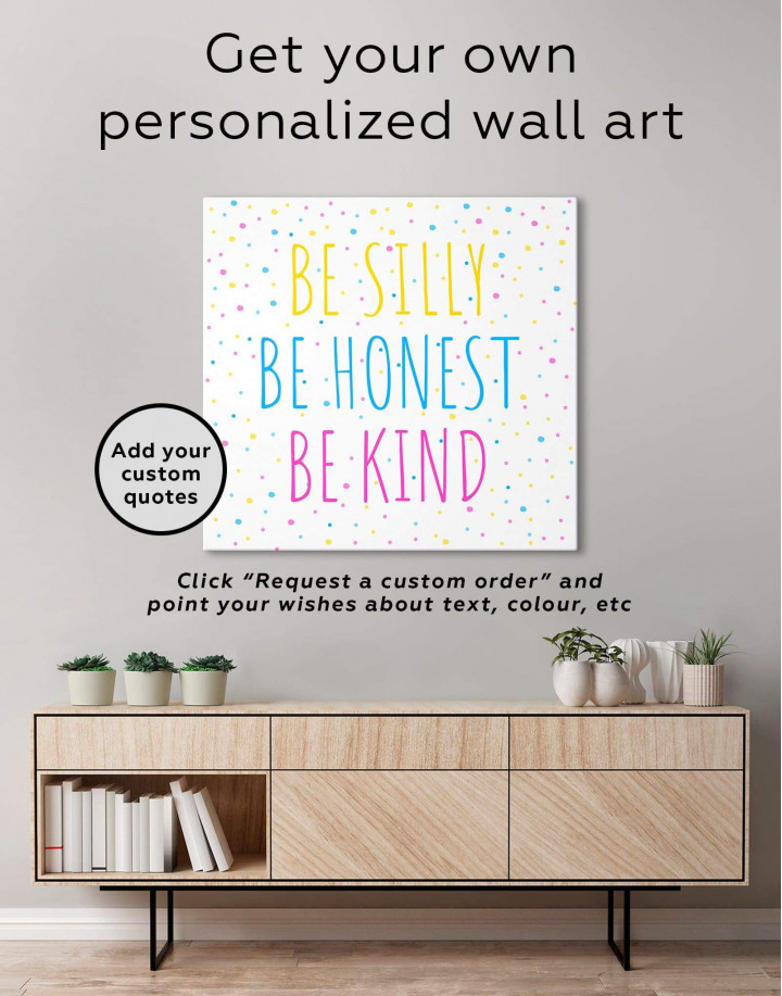 Simple Be Silly Be Honest Be Kind Canvas Wall Art - Image 1