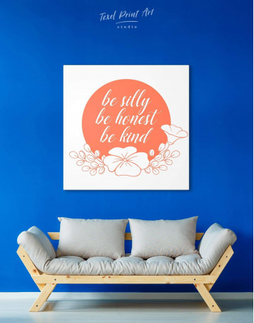 Orange Be Silly Be Honest Be Kind Canvas Wall Art - image 3