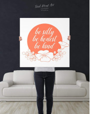 Orange Be Silly Be Honest Be Kind Canvas Wall Art - Image 2