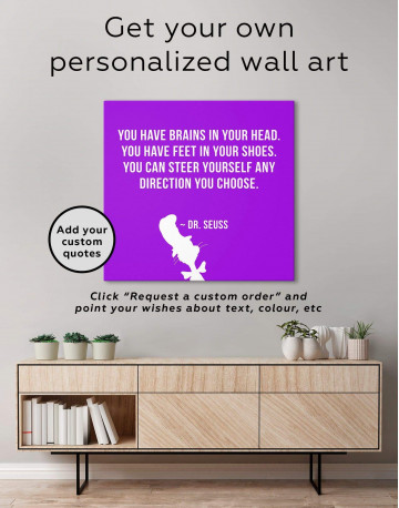 You Have Brains In Your Head Canvas Wall Art - image 3
